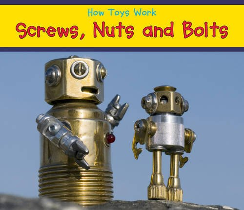 9781406238013: Screws, Nuts, and Bolts (Acorn: How Toys Work)