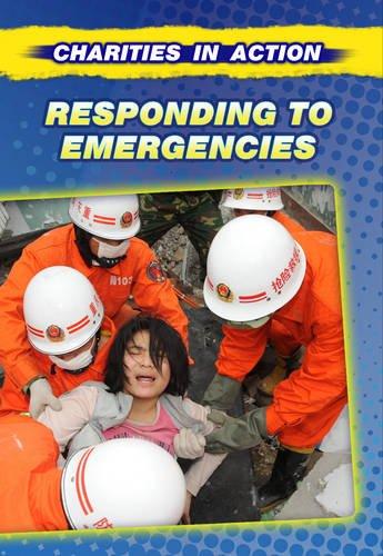 Responding to Emergencies (Charities in Action): Rooney, Anne