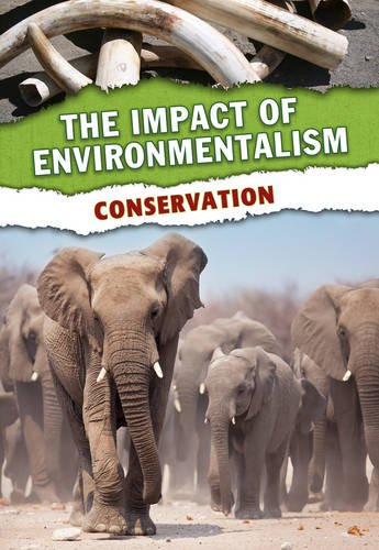 Conservation (The Impact of Environmentalism): Green, Jen