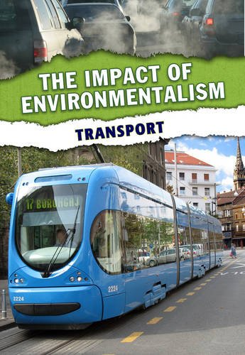 Transport (The Impact of Environmentalism): Solway, Andrew
