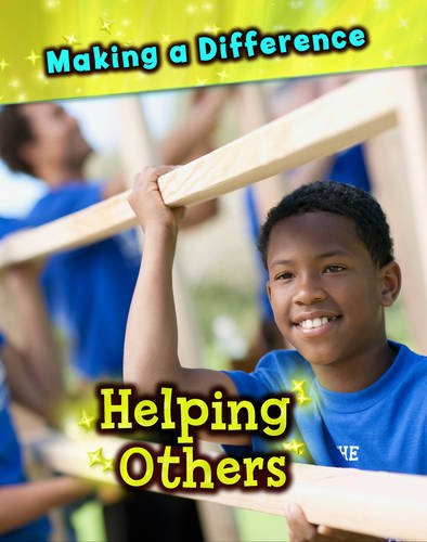 Helping Others (Making a Difference): Raum, Elizabeth