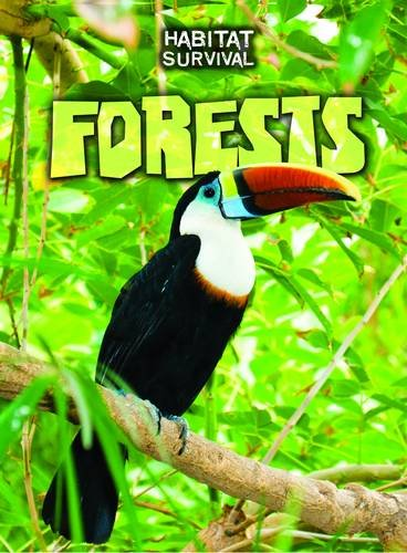 9781406240016: Forests (Habitat Survival)
