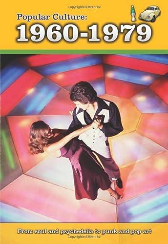 9781406240306: Popular Culture: 1960-1979 (History of Popular Culture)