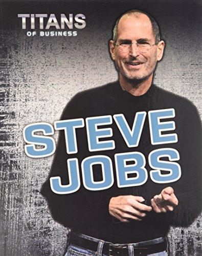 Steve Jobs (Titans of Business): Hunter, Nick