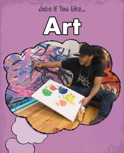 9781406240757: Art (Jobs If You Like...)
