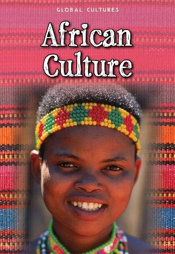 9781406241723: African Culture (Global Cultures)