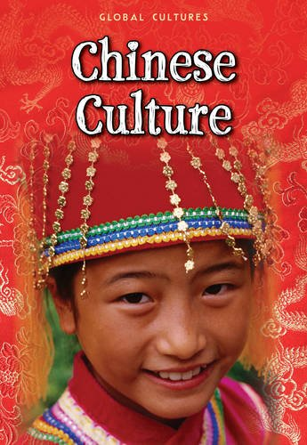 9781406241730: Chinese Culture (Global Cultures)