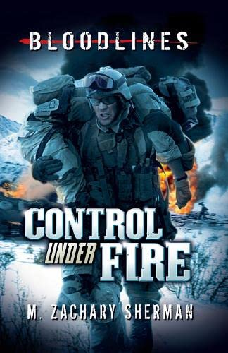 9781406242232: Control Under Fire (Bloodlines)