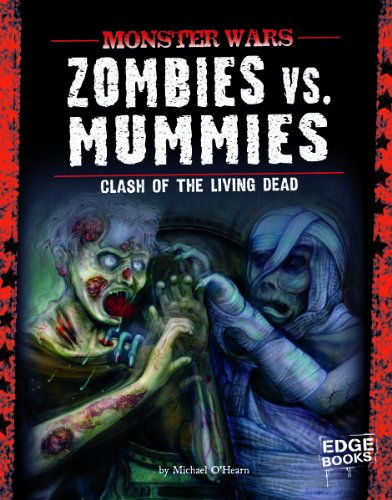 Zombies Vs Mummies: Clash of the Living Dead: Michael O'Hearn, Patricia Moffet