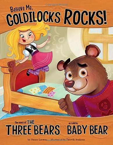 9781406243093: Believe Me, Goldilocks Rocks! (Other Side of the Story (Paperback))