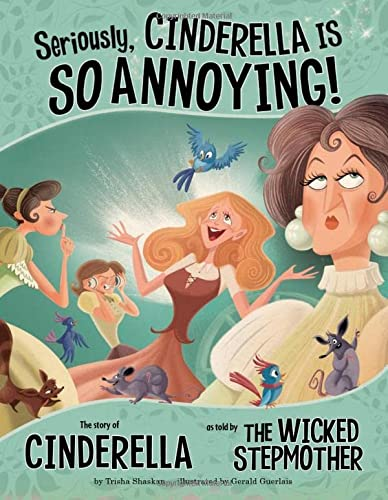 9781406243116: Seriously, Cinderella Is So Annoying! (Other Side of the Story (Paperback))