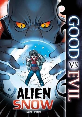 9781406243215: Alien Snow (Good Vs Evil)