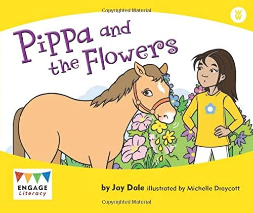 9781406248555: Pippa and the Flowers (Engage Literacy: Wonder Words)