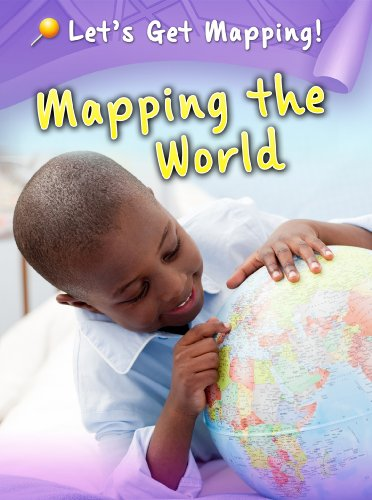 Mapping the World (Raintree Perspectives: Let's Get Mapping!): Waldron, Melanie