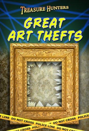 9781406249675: Great Art Thefts (Treasure Hunters)