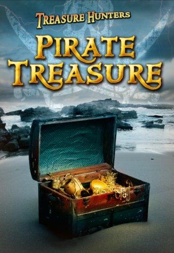 9781406249699: Pirate Treasure (Ignite: Treasure Hunters)