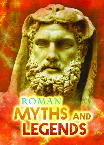 Roman Myths and Legends (Ignite: All About Myths): Hunt, Jilly