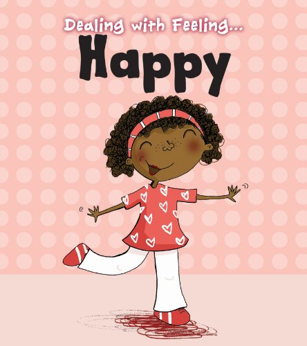 Happy (Read and Learn: Dealing with Feeling...): Thomas, Isabel