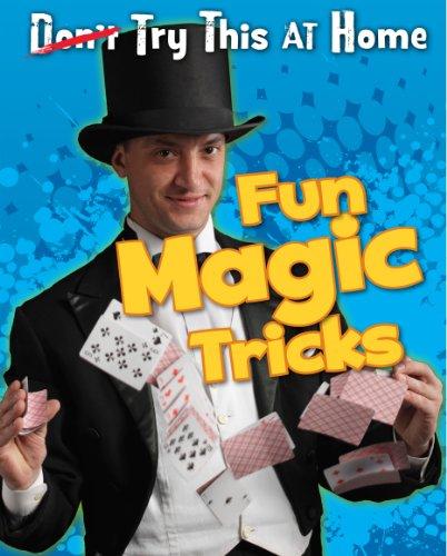 Fun Magic Tricks (Read Me!: Try This at Home!): Hunter, Nick