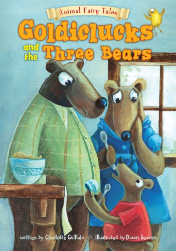 9781406251135: Goldiclucks and the Three Bears (Animal Fairy Tales. Book Band Level Orange)