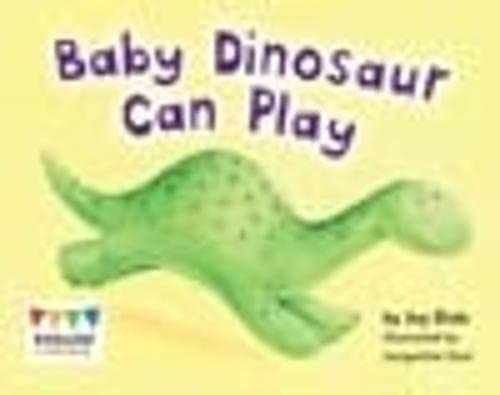 9781406257359: Baby Dinosaur Can Play (Engage Literacy: Engage Literacy Red)