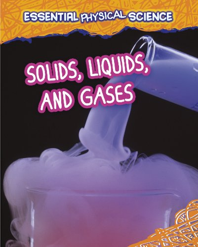 9781406260069: Solids, Liquids, and Gases (Infosearch: Essential Physical Science)