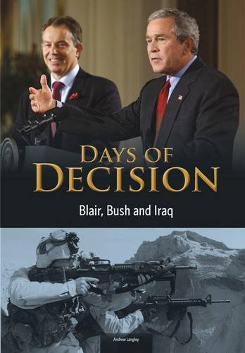 9781406261479: Blair, Bush, and Iraq (Days of Decision)