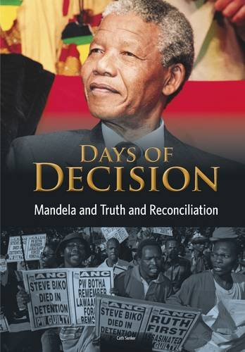 9781406261523: Mandela and Truth and Reconciliation (Days of Decision)