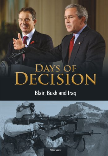 9781406261547: Blair, Bush, and Iraq (Days of Decision)