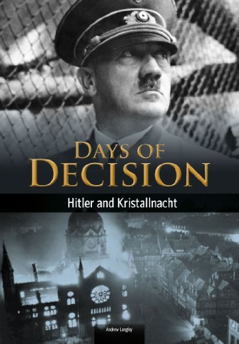 Hitler and Kristallnacht (Days of Decision): Langley, Andrew