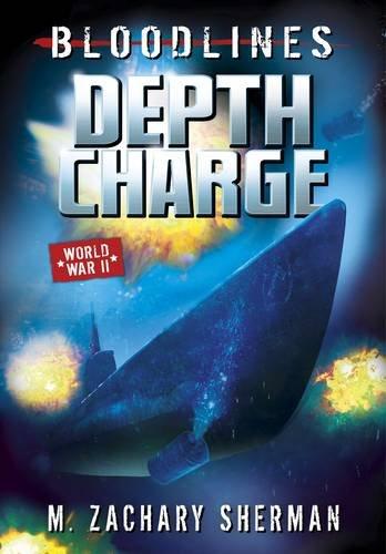 Depth Charge. Zachary M. Sherman (Bloodlines): Zachary M Sherman