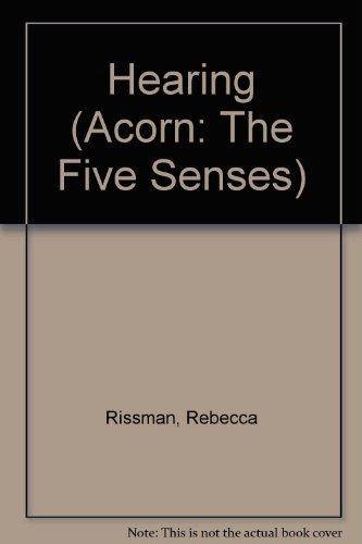 Hearing (The Five Senses): Rissman, Rebecca