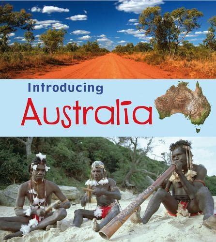 Introducing Australia (Introducing Continents) (9781406262964) by Ganeri, Anita