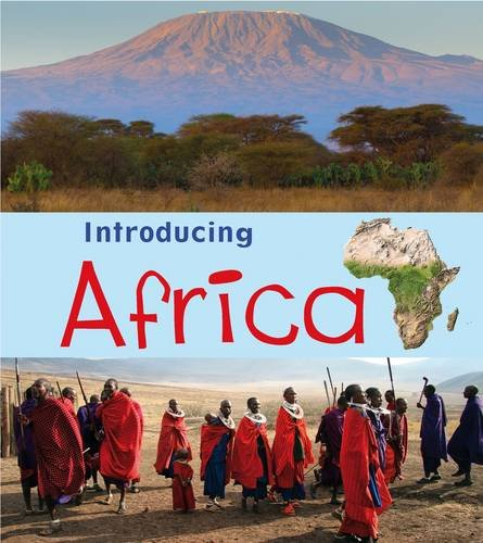 Introducing Africa (Introducing Continents): Oxlade, Chris