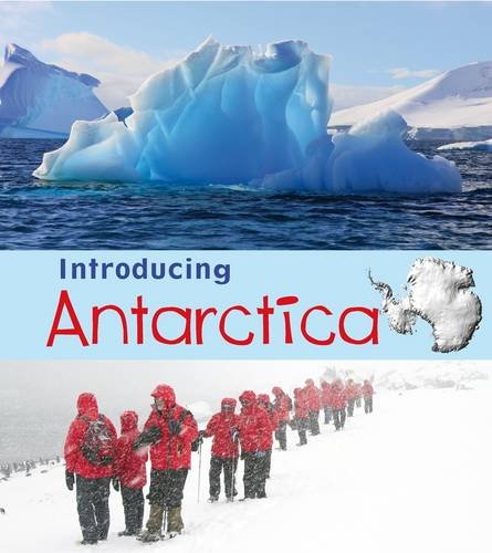 9781406263039: Introducing Antarctica (Young Explorer: Introducing Continents)