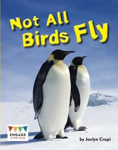 9781406264074: Not All Birds Fly 6pk (Engage Literacy White)