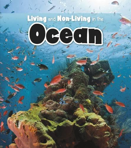 9781406265897: Living and Non-living in the Ocean (Is It Living or Non-Living?)