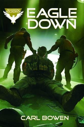 9781406266559: Eagle Down (Shadow Squadron: Shadow Squadron)