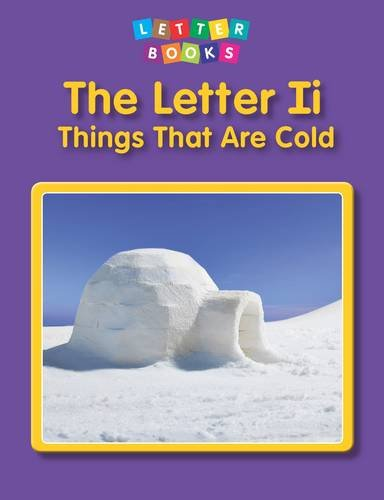 The Letter Ii: Things That Are Cold (Letter Books): Endres, Hollie J.