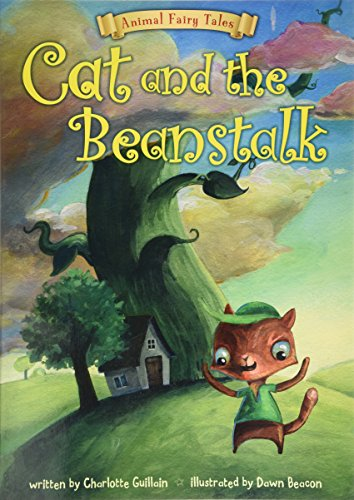 9781406270402: Cat and the Beanstalk (Animal Fairy Tales)