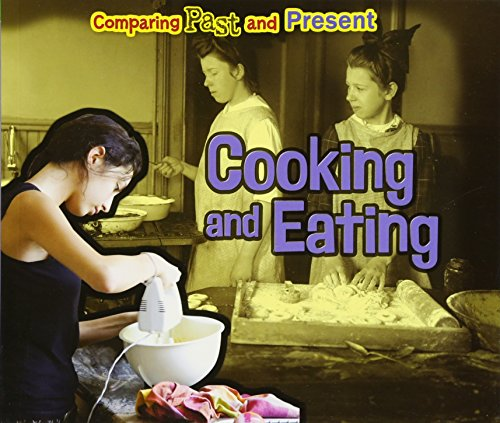 9781406271539: Cooking and Eating (Acorn: Comparing Past and Present)