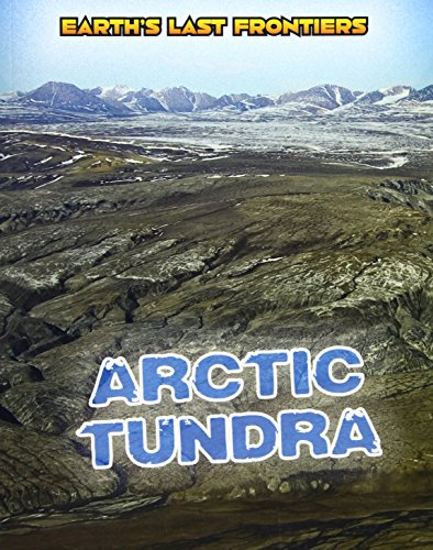 9781406271720: Arctic Tundra (Read Me!: Earth's Last Frontiers)