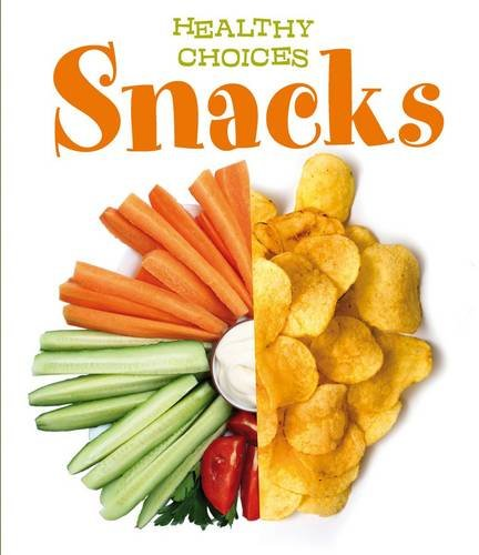 Snacks: Healthy Choices: Parker, Vic