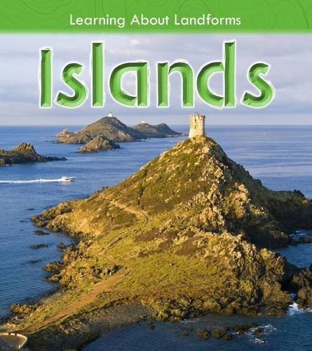 9781406272246: Islands (Learning about Landforms)