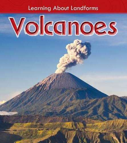 Volcanoes (Young Explorer: Learning About Landforms): Oxlade, Chris