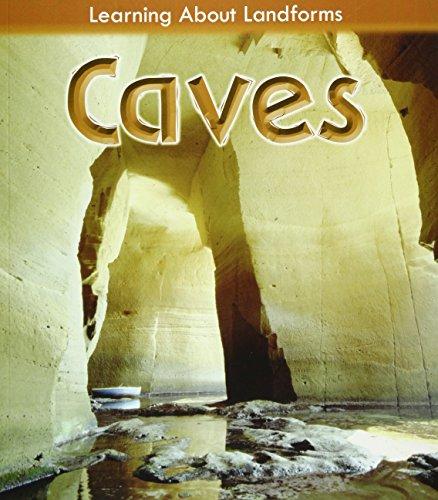 Caves (Learning About Landforms): Labrecque, Ellen