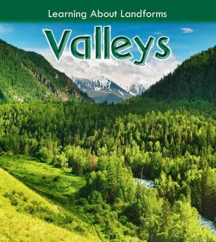 Valleys (Learning About Landforms): Labrecque, Ellen