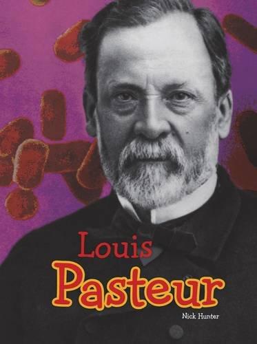 9781406272482: Louis Pasteur (Raintree Perspectives: Science Biographies)