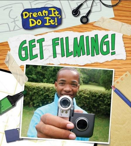 9781406272635: Get Filming! (Dream It, Do It!)