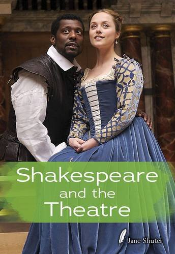 Shakespeare and the Theatre (Shakespeare Alive) (Hardcover)